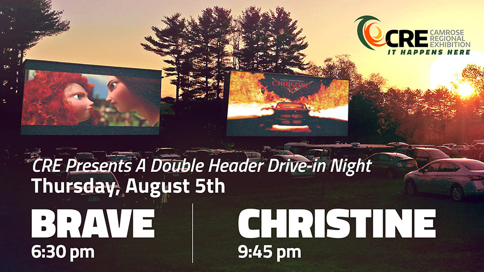 Camrose Community Drive In: Double Feature - Brave, & Christine
